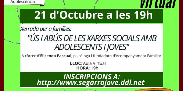 """Xerrada """"Ús i abús de les xarxes socials amb adolescents i joves"""" a càrrec d'Elisenda Pascual"""