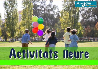 ACTIVITATS D'EDUCACIÓ EN EL LLEURE - ESTIU 2021